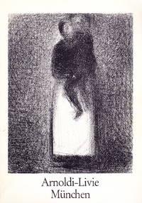 Gemalde und Zeichnungen: Galerie Arnoldi-Livie (Neuerwerbungen, Sommer, 1977)