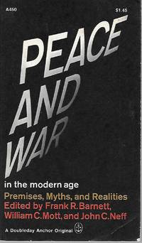 "image of ""Peace And War In The Modern Age: Premises, Myths, and Realities"""