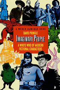 IMAGINARY PEOPLE A Who's Who of Modern Fictional Characters