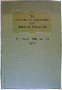 The British Medical Encyclopaedia Of Medical Practice Surveys and Abstracts 1950