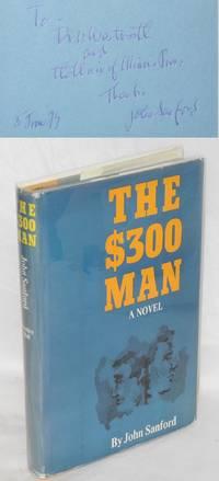 The $300 man