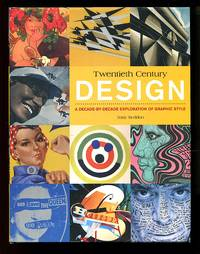 image of 20th Century Design: A Decade-by-Decade Exploration of Graphic Style