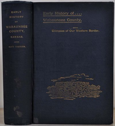 Alma, Kansas, 1901. Book. Very good- condition. Hardcover. First Edition. Octavo (8vo). 268 pages, p...
