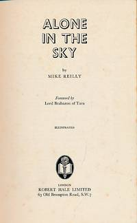 Alone in the Sky by  Mike Reilly - First Edition - 1963 - from Barter Books Ltd (SKU: r1995)