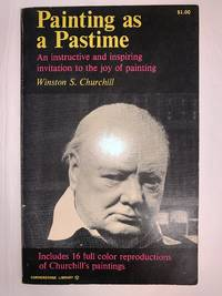 image of Painting As a Pastime: An Instructive and Inspiring Invitation to the Joy of Painting by Winston S. Churchill