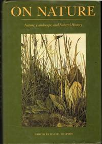 On Nature: Nature, Landscape, and Natural History
