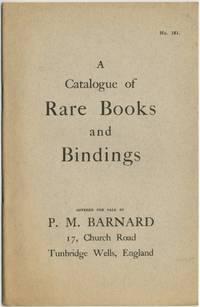 A Catalogue of Rare Books and Bindings. No. 181