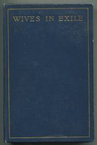 Wives in Exile: A Comedy in Romance by  William SHARP - First Edition - 1896 - from Between the Covers- Rare Books, Inc. ABAA and Biblio.co.uk