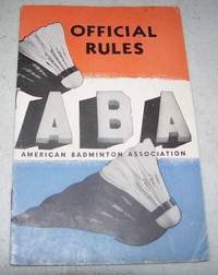 ABA Official Rules: The Laws of Badminton and the Rules of the American Badminton Association (1941)