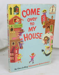 Come Over to My House (First Edition)