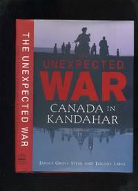 The Unexpected War: Canada in Kandahar