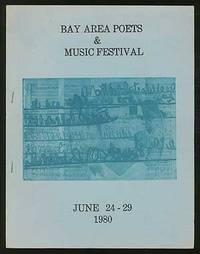 Bay Area Poets & Music Festival - June 24-29 1980