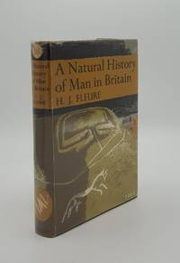 A NATURAL HISTORY OF MAN IN BRITAIN Conceived as a Study of Changing Relations Between Man and Environments