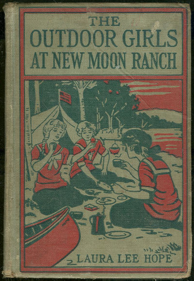 OUTDOOR GIRLS AT NEW MOON RANCH OR RIDING WITH THE COWBOYS, Hope, Laura Lee