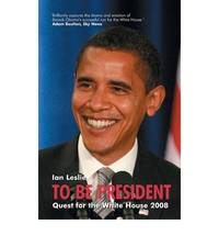 To be President: Quest for the White House 2008