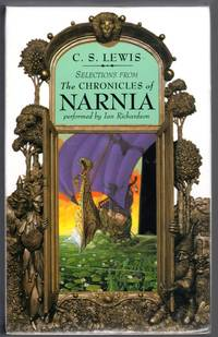 Selections From THE CHRONICLES OF NARINIA