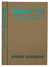 image of Holding the Line: Women in the Great Arizona Mine Strike of 1983
