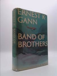 image of Band of Brothers [ 1973 ] A Novel by Ernest K. Gann