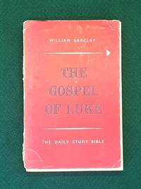 image of The Daily Study Bible : The Gospel Of Luke