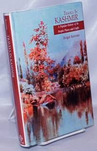 image of Travels in Kashmir, A Popular History of Its People, Places and Crafts