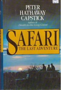 image of SAFARI; The Last Adventure