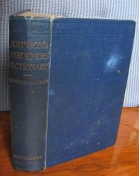 Johnson's Gardeners' Dictionary and Cultural Instructor