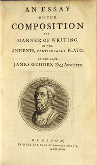 An essay on the composition and manner of writing of the antients, particularly Plato