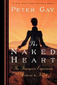 The Naked Heart by  Peter Gay - Paperback - 1996 - from Mahler Books (SKU: 060712-126-051)