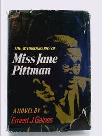 image of The autobiography of Miss Jane Pittman [by] Ernest J. Gaines