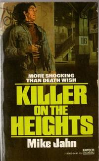 Killer on the Heights by  Mike  Michael as Jahn - Paperback - First Edition - 1977 - from Mystery Cove Book Shop and Biblio.com