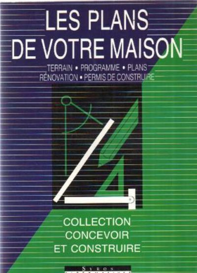 Les plans de votre maison by matana michel 2000 from - Creer le plan de sa maison ...
