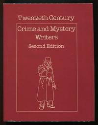Twentieth-Century Crime and Mystery Writers: Second Edition