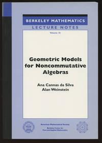 Geometric Models for Noncommutative Algebra (Berkeley Mathematics Lecture Notes, Volume 10)
