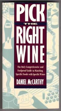 Pick the Right Wine [ADVANCE READING COPY]