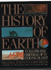 The History of Earth: An Illustrated Chronicle of an Evolving Planet