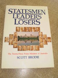 Statesmen Leaders and Losers - First Edition 1984
