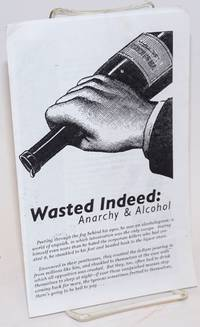 image of Wasted Indeed: Anarchy_Alcohol