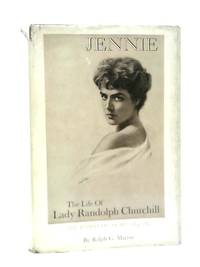 image of Jennie: The Life of Lady Randolph Churchill