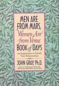 Mars and Venus Book of Days : 365 Inspriations to Enrich Your Relationships by John Gray - 1998