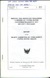 Meeting the Espionage Challenge: A Review of United States Counterintelligence and Security Programs