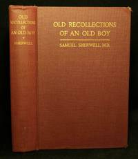 Old Recollections of an Old Boy (First Edition)