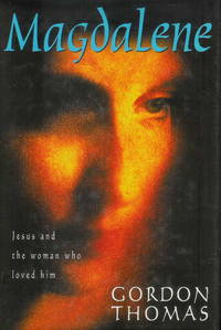 image of MAGDALENE: JESUS AND THE WOMAN WHO LOVED HIM