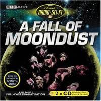 image of A Fall of Moondust (BBC Radio Classic Sci Fi Full Cast Drama) (Classic Radio Sci-Fi)