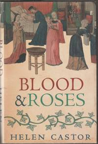 image of Blood & Roses: The Paston Family in the Fifteenth Century