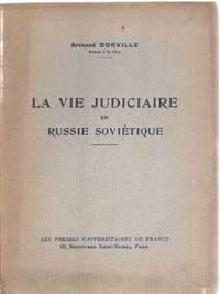 La vie judiciaire en russie sovietique