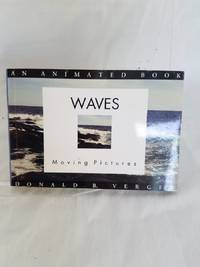 Waves: Moving Pictures (Visual Poetry at Its Finest)