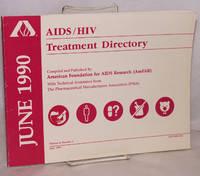 AIDS/HIV experimental treatment directory; vol. 4, #1, June 1990