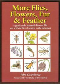 MORE FLIES, FLOWERS, FUR & FEATHER