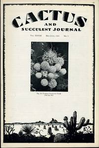 CACTUS AND SUCCULENT JOURNAL MAY - JUNE, 1961 NO. 3
