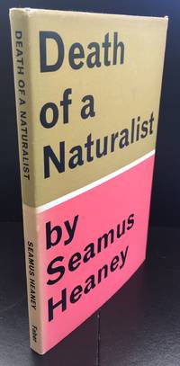 Death Of A Naturalist : Signed By The Author With A Quotation From 'Personal Helicon'